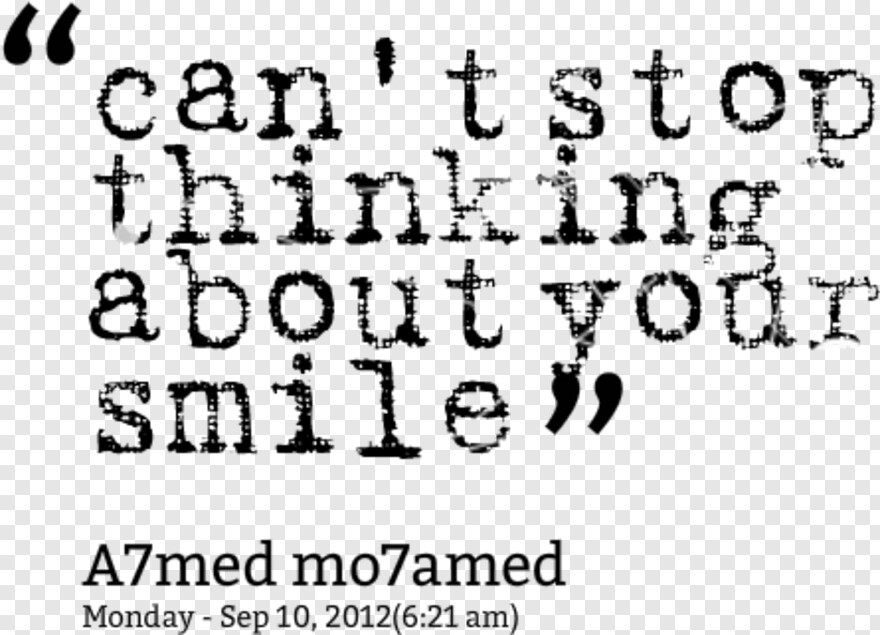 smile quotes can t stop thinking about your smile png