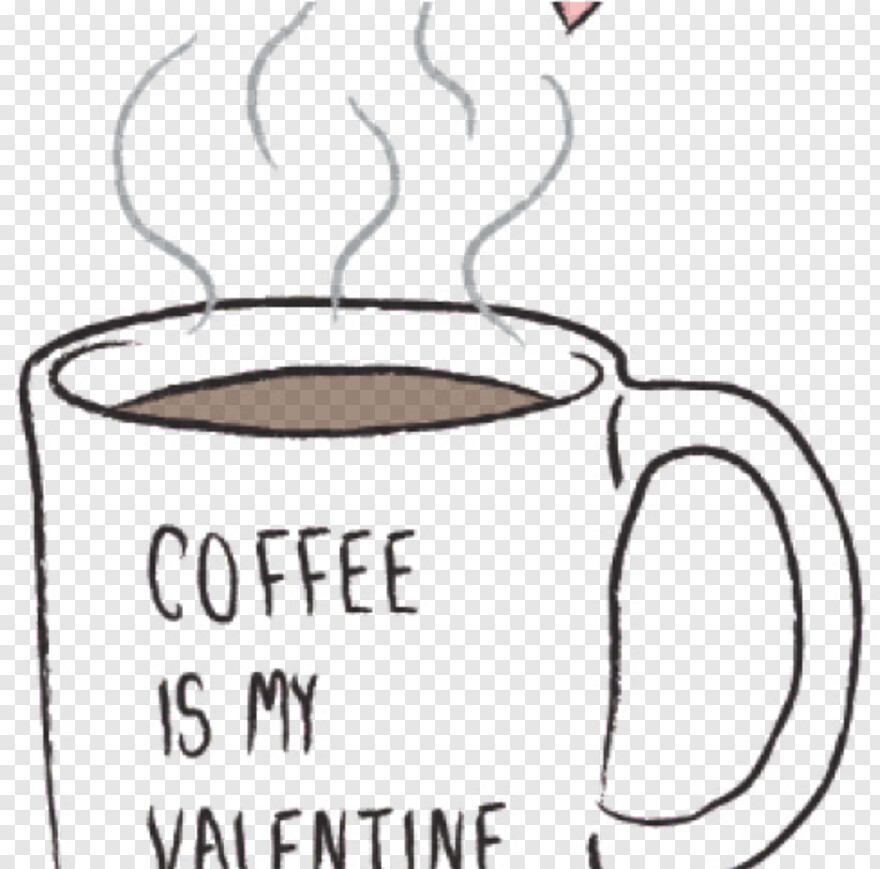 Coffee Mug Clipart Valentines Day Coffee Quotes Png Download 487x481 8452107 Png Image Pngjoy